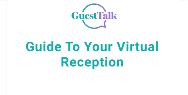 Help Videos - Guide to your Virtual Reception