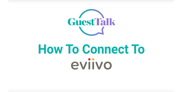 Help Videos - How To Connect To Eviivo