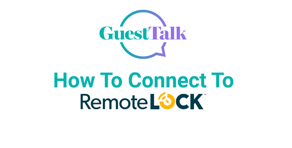 Help Videos - How To Connect To RemoteLock