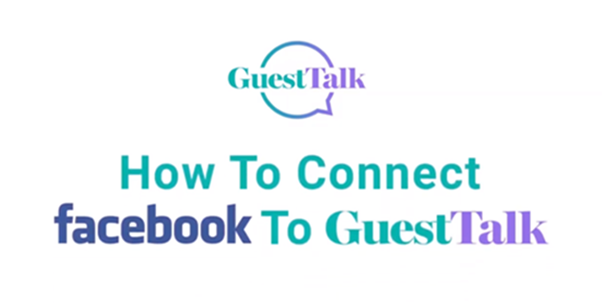 Help Videos - How To Connect Facebook To GuesTalk