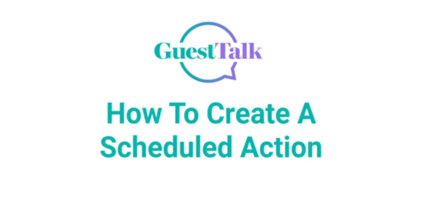 Help Videos - How To Create A SCheduled Action