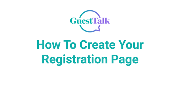 Help Videos - How To Create Your Registration Page